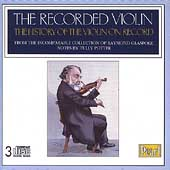 The Recorded Violin Vol 1 - History of the Violin on Record