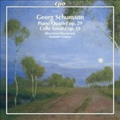 Georg Schumann (1866-1952): Piano Quartet; Cello Sonata / Munich Piano Trio; Dietrich Cramer, viola