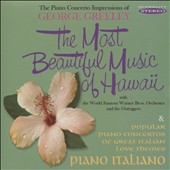 Warner Bros. Orchestra/George Greeley: The Most Beautiful Music of Hawaii/Piano Italiano [8/7]