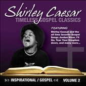 Shirley Caesar: Timeless Gospel Classics, Vol. 2