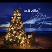 Scott Wilkie: Joy [Digipak]