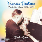 Francis Poulenc: Music for Piano (1918-1959) / Aleck Karis, piano