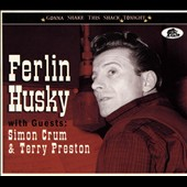 Ferlin Husky: Gonna Shake This Shack Tonight [Digipak]