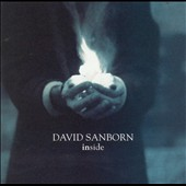 David Sanborn: Inside