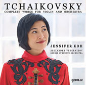 Tchaikovsky: Complete Works for Violin and Orchestra / Jennifer Koh, violin