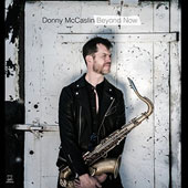 Donny McCaslin: Beyond Now [Digipak] *