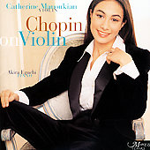 Chopin on Violin / Catherine Manoukian, Akira Eguchi