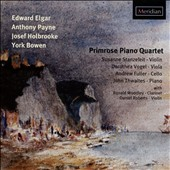 Piano Quartets & Quintets by Edward Elgar, Anthony Payne, Josef Holbrooke & York Bowen / The Primrose Piano Quartet & Friends