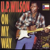 U.P. Wilson: On My Way
