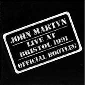 John Martyn: Live at Bristol 1991: Official Bootleg