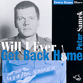 Peter Samek: Will I Ever Get Back Home