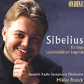 Sibelius: Lemmink&auml;inen, En Saga / Mikko Franck, Swedish RSO