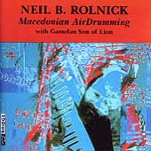 Rolnick: Macedonian Airdrumming / Gamelan Son of Lion