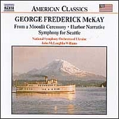 American Classics - McKay: From a Moonlit Ceremony, etc