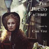 Vine: The Potato Factory / Carl Vine, Tall Poppies Orchestra