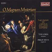 O Magnum Mysterium / Lydon, Smith, Choir of Lincoln College
