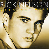 Rick Nelson: Greatest Hits [Capitol 2002]