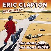 Eric Clapton: One More Car, One More Rider [Enhanced Version]