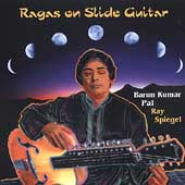 Barun Kumar Pal: Ragas on Slide Guitar *
