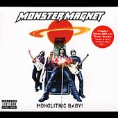 Monster Magnet: Monolithic Baby! [PA] [Limited]