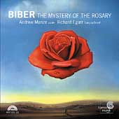 Biber: The Rosary Sonatas / Manze, Egarr, McGillivray