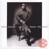 Otis Taylor: Below the Fold