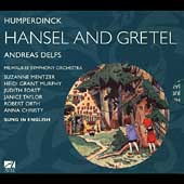 Humperdinck: Hansel and Gretel / Delfs, Mentzer, et al
