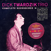 Richard Twardzik/Richard Twardzik Trio: Complete Recordings