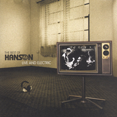Hanson: The Best of Hanson: Live and Electric [Bonus Tracks]