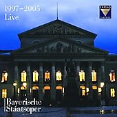 Bayerische Staatsoper 1997-2005 Live / Mehta, Bolton, et al