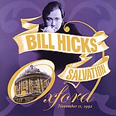 Bill Hicks: Salvation: Oxford,  November 11, 1992