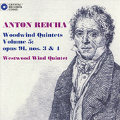 Reicha: Woodwind Quintets Op 91 no 3 & 4 / Westwood Winds
