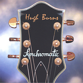 Hugh Burns: Synchromatic *