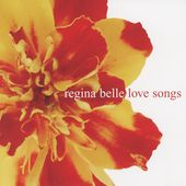 Regina Belle: Love Songs