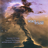 Road to the Stars / University of St Thomas Wind Ensemble