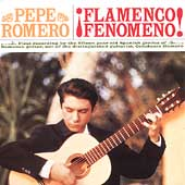 Pepe Romero (Guitar): Flamenco Fenomeno!