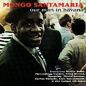 Mongo Santamaria: Our Man in Havana