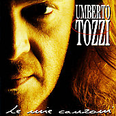 Umberto Tozzi: Le Mie Canzoni: The Best of Umberto Tozzi