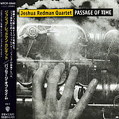 Joshua Redman: Passage of Time
