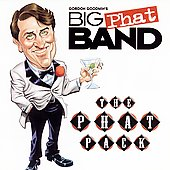 Gordon Goodwin's Big Phat Band: The Phat Pack