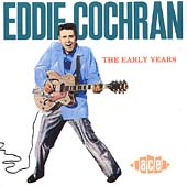 Eddie Cochran: The Early Years