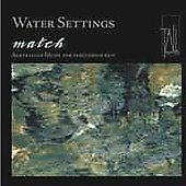 Water Settings - Schulthorpe, et al / Match Percussion Duo