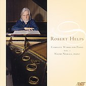 Robert Helps Complete Piano Music, Vol 1 / Naomi Niskala