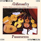 Gallimaufry - Elizabethan and Jacobean Music / Passamezz