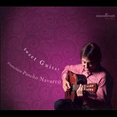 Francisco Navarro: Sweet Guitar [Slimline]