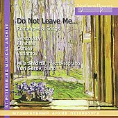 Do not leave me - Verstovsky, Alyabyev, Gurilev, Varlamov / Mila Shkirtil, Yuri Serov