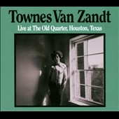 Townes Van Zandt: Live at the Old Quarter