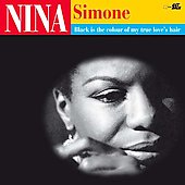 Nina Simone: Black Is the Color of My True Love's Hair