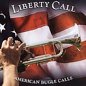 Various Artists: Liberty Call: American Bugle Calls