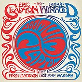 Eric Clapton/Steve Winwood: Live from Madison Square Garden